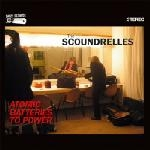 the scoundrelles - atomic batteries to power