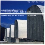 agusti fernandez trio (william parker - susie ibarra) - one night at the joan miro foundation