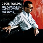 cecil taylor - the complete nat hentoff sessions