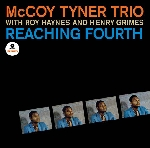 mccoy tyner trio with roy haynes and henry grimes - reaching fourth (180 gr.)