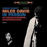miles davis - in person at the blackhawk, san francisco (record store day 2015 release)
