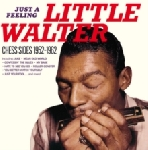 little walter - just a feeling (chess sides 1952 - 1962)