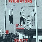 the vibrators - guilty