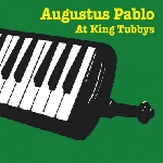 augustus pablo - at king tubbys