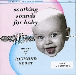 raymond scott - soothing sounds for baby 1