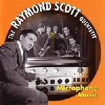 the raymond scott quintette - microphone music