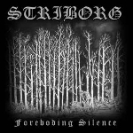 striborg - the foreboding silence