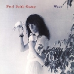 patti smith group - wave (180 gr.)