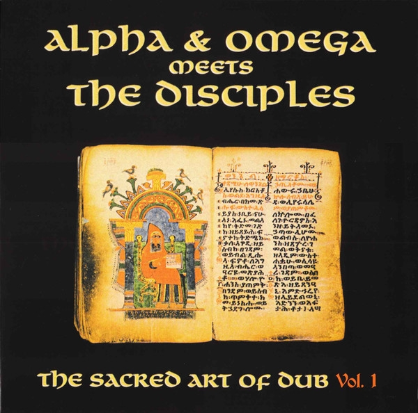 alpha & omega meets the disciples - the sacred art of dub vol.1 (rsd 2020)
