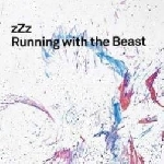zzz - running with the beast