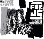 free spirits - love is supreme