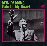 otis redding - pain in my heart (180 gr.)