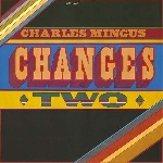 charles mingus - changes two (180 gr.)