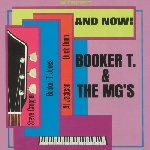 booker t. & the mg's - and now! (180 gr.)