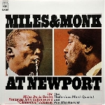 thelonious monk quartet - miles and monk at newport