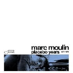 marc moulin - placebo years 1971-1974 (record store day 2015 release)