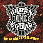 urban dance squad - the singles collection (rsd 2016)