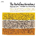 raymond scott - the portofino varations