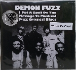 demon fuzz - i put a spell on you / message to mankind / fuzz oriental blues (rsd - 2018)
