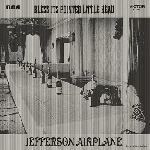 jefferson airplane - bless its pointed little head