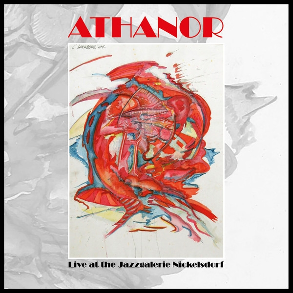 Athanor  - LiveAt The Jazzgalerie Nickelsdorf 1978