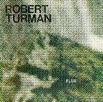 robert turman - flux