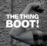 the thing - boot !