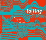 mats gustafsson - christof kurzmann - falling and five other failings