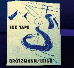 peter brötzmann - heather leigh - sex tape