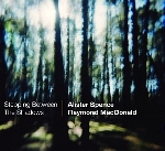alister spence - raymond macdonald - stepping between the shadows