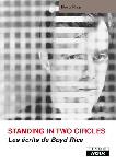 boyd rice - standing in two circles - les ecrits de boyd rice