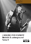 andreas diesel / dieter gerten - looking for europe neofolk & underground tome 2