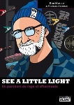 bob mould - michael azerrad - see a little light - un parcours de rage et d'harmonie