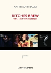 matthieu thibault - bitches brew