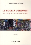 christophe deniau - le rock à l'endroit