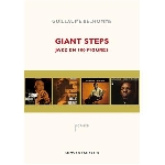 guillaume belhomme - giant steps, jazz en 100 figures (seconde édition)