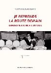patrick eudeline - je reprends la route demain