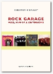 christophe brault - rock garage (fuzz, farfisa & distorsions)