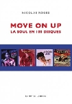 nicolas rogès - move on up, la soul en 100 disques
