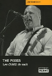 john mendelssohn - the pixies; les ovnis du rock