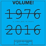 volume! - la scène punk en france 1976 - 2016 (vol. 13-1)