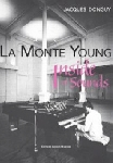 jacques donguy - la monte young - inside of sounds