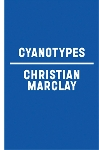 christian marclay - cyanotypes