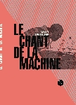 david blot & mathias cousin - le chant de la machine