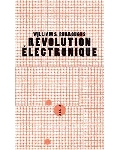 william s. burroughs - révolution électronique