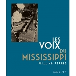 william ferris - les voix du mississippi