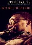 steve potts (avec la collaboration de michel edelin) - bucket of blood