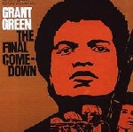 grant green - the final come-down