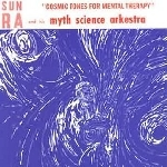 sun ra and his myth science arkestra - cosmic tones for mental therapy (180 gr.)