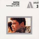 sunny murray - hommage to africa